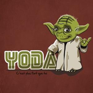 dessin t-shirt Yoda c'est plus fort que toi geek original