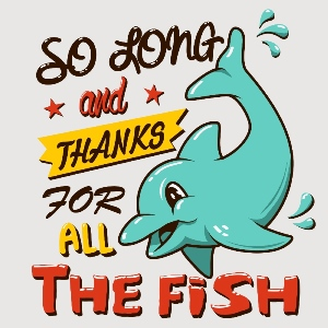 dessin t-shirt So long and thanks for all the fish geek original