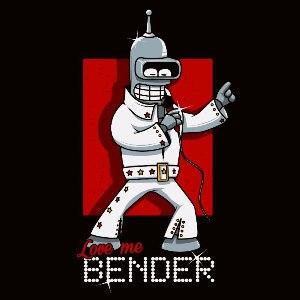 dessin t-shirt Love me tender, love me Bender geek original